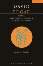 Edgar Plays: 3: Teendreams; Our Own People; That Summer and Maydays