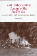 Pearl Harbor and the Coming of the Pacific War