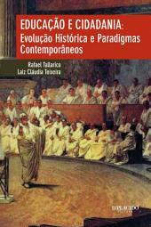 Educação e cidadania: Evolução histórica e paradigmas contemporâneos