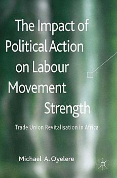 The Impact of Political Action on Labour Movement Strength PDF