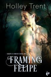 Framing Felipe