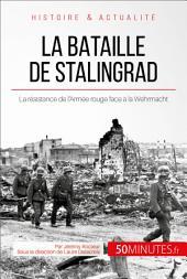 La bataille de Stalingrad: La Wehrmacht en déroute face à la tenacité héroïque de l'URSS