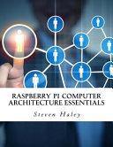 Raspberry Pi Computer Architecture Essentials PDF