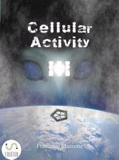 Cellular Activity III: Nessuno ti sveglierà da quest'incubo.