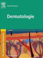 Die Heilpraktiker-Akademie. Dermatologie: Ausgabe 2