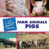 Farm Animals: Pigs