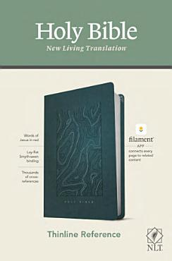 NLT Thinline Reference Bible  Filament Enabled Edition  Red Letter  Leatherlike  Teal Blue  PDF