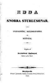 Edda Snorra Sturlusonar: eða Gylfaginning, Skáldskaparmál og Háttatal, Bindi 1