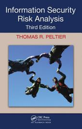 Information Security Risk Analysis, Third Edition: Edition 3