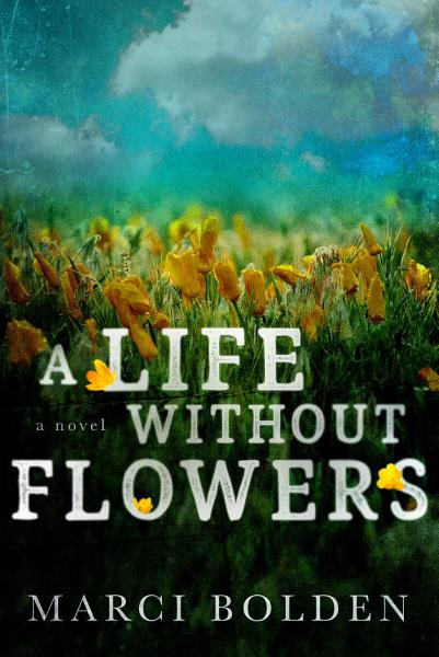 Download A Life Without Flowers Book