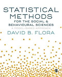 Statistical Methods for the Social and Behavioural Sciences PDF