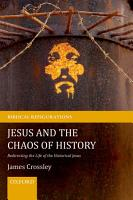 Jesus and the Chaos of History PDF