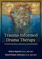 TRAUMA INFORMED DRAMA THERAPY PDF