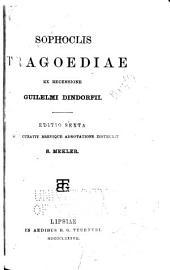 Tragoediae ex recensione Guilelmi Dindorfii