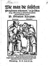 Wie man die falschen Propheten erkennen ja greiffen mag: Ein predig zu Mynden jnn Westphalen gethan