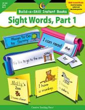 Build-a-Skill Instant Books: Sight Words, Part 1, eBook