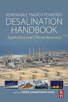 Renewable Energy Powered Desalination Handbook