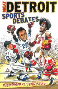 Great Detroit Sports Debates Book