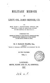 Military memoir of lieut.-col. James Skinner