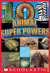101 Animal Super Powers