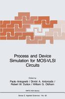 Process and Device Simulation for MOS VLSI Circuits PDF