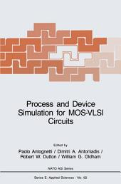 Process and Device Simulation for MOS-VLSI Circuits