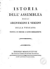 Istoria dell'assemblea degli arcivescovi e vescovi della Toscana tenuta in Firenze l'anno 1787: Pagina 1