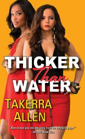 Thicker Than Water: Volume 1