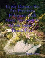 In My Dreams We Are Practicing Polygamy With Many Husbands In All the Books    Book Five PDF
