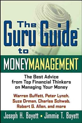 The Guru Guide to Money Management