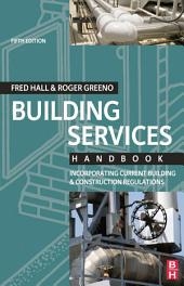 Building Services Handbook: Edition 5