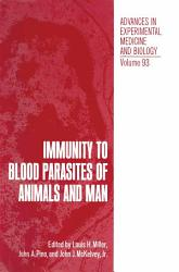 Immunity To Blood Parasites Of Animals And Man Book PDF