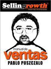 SELLINGROWTH - INSIGHT SELLING STRATEGIES: Manual de Ventas