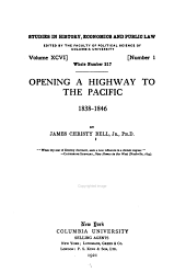 Opening a highway to the Pacific, 1838-1846: Volume 96, Issue 1