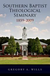 Southern Baptist Seminary 1859-2009