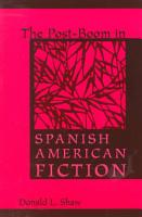 The Post Boom in Spanish American Fiction PDF
