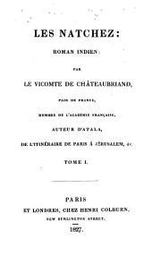 Les Natchez: roman indien, Volume1