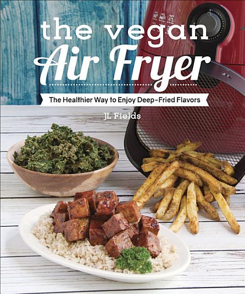 Download The Vegan Air Fryer Book