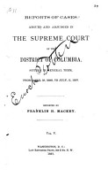 Reports of Cases Argued and Adjudged in the Supreme Court of the District of Columbia PDF
