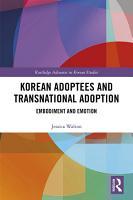 Korean Adoptees and Transnational Adoption PDF