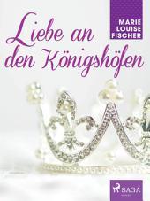 Liebe an den Königshöfen