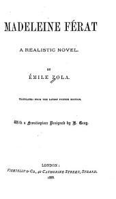 Madeleine Ferat: A Realistic Novel