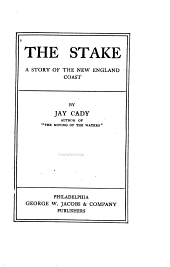The Stake: A Story of the New England Coast