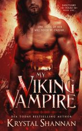 My Viking Vampire (A Vampire Romance)(Sanctuary, TX - Book 1)
