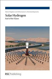 Solar Hydrogen: Fuel of the Future