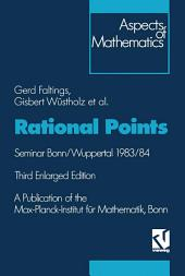 Rational Points: Seminar Bonn/Wuppertal 1983/84, Edition 3