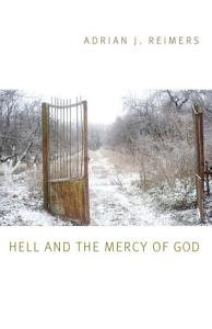 Hell and the Mercy of God Book