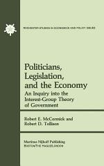 Politicians, Legislation, and the Economy