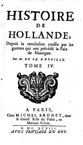 Histoire de Hollande depuis la Treve de 1609. jusqu'a notre temps: Volume4