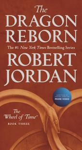Dragon Reborn, The: Book Three of 'The Wheel of Time'